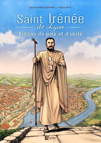 saint Irénée artisan de paix et d'unité