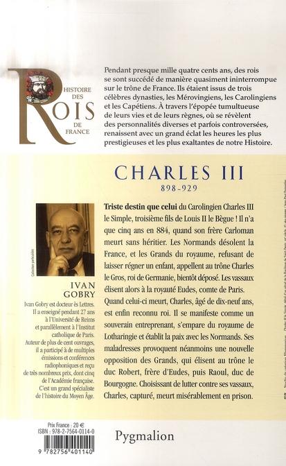 Charles III ; 898-929 ; fils de Louis II