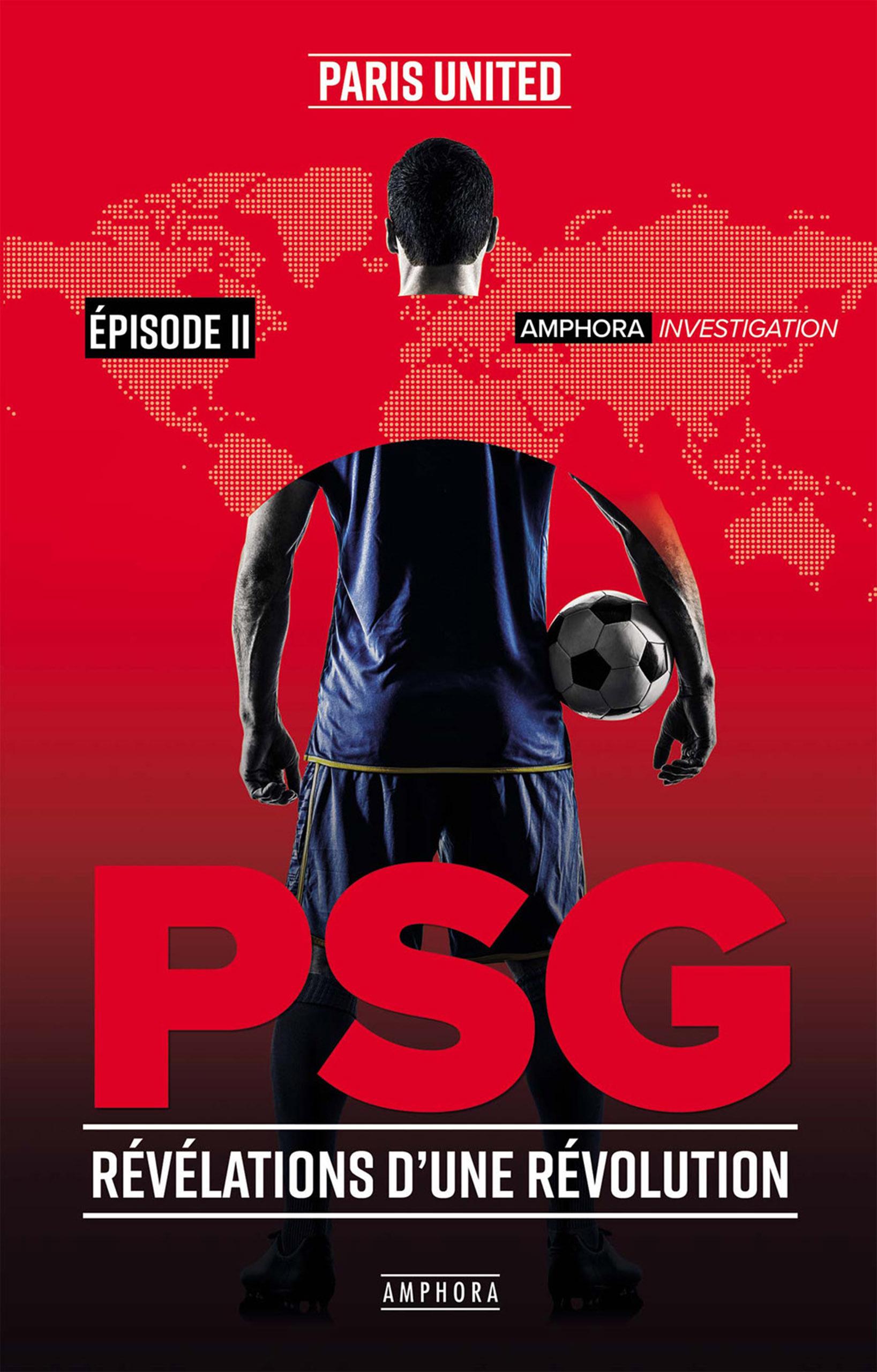 PSG ; révélations d'une révolution t.2