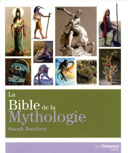 La bible de la mythologie
