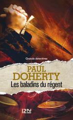 Les baladins du régent  - Paul C. Doherty - Paul DOHERTY