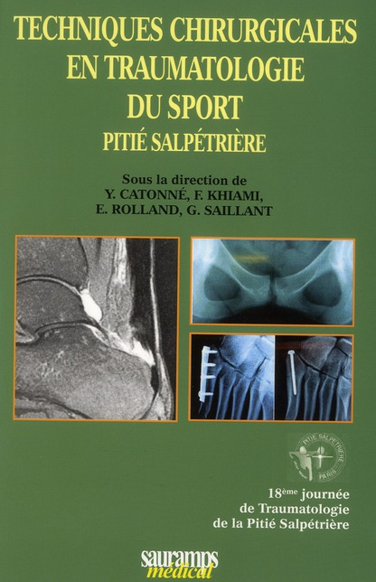 techniques chirurgicales en traumatologie du sport Pitié Salpétrière