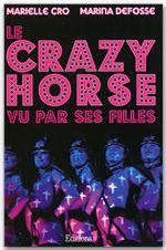 Le crazy horse ... vu par ses filles