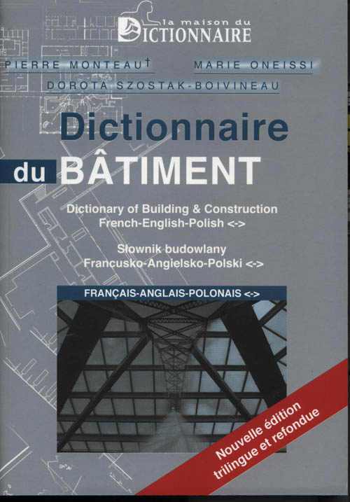 Dictionnaire Du Batiment -Trilingue- (Francais / Anglais / Polonais) (2e Ed)