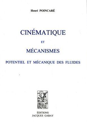 Cinématique et mécanismes ; potentiel et mécanique des fluides