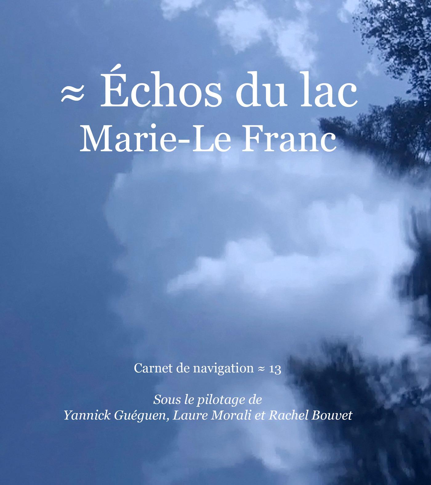 Échos du lac Marie-Le Franc