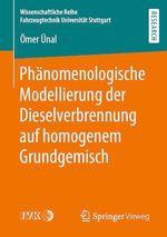 Phänomenologische Modellierung der Dieselverbrennung auf homogenem Grundgemisch  - Omer Unal - Ãmer Ãoenal