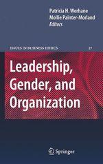 Leadership, Gender, and Organization  - Mollie Painter-Morland