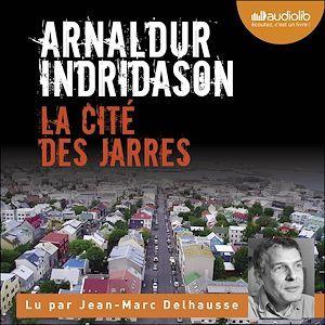 Les enquêtes d'Erlendur Sveinsson t.3 : la cité des Jarres