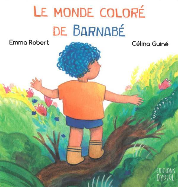 LE MONDE COLORE DE BARNABE