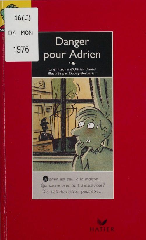 Danger pour Adrien