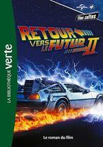 Vente EBooks : Films cultes Universal 04 - Retour vers le futur 2 - Le roman du film  - Universal Studios