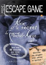 Escape game de poche ; alex et le secret de michel-ange