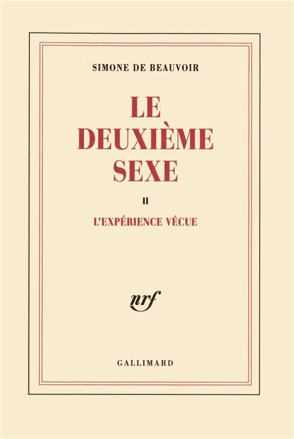 Le Deuxieme Sexe (Tome 2-L'Experience Vecue)