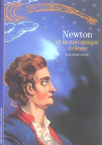 Newton Et La Mecanique Celeste