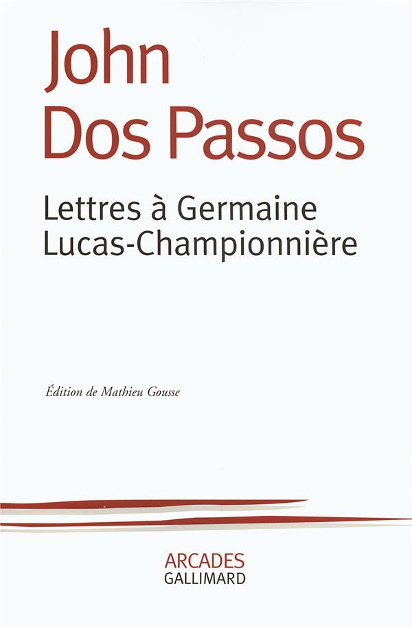 Lettres à Germaine Lucas-Championniere