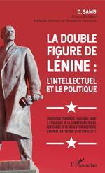 La double figure de Lénine : l'intellectuel et le politique  - Djibril Samb