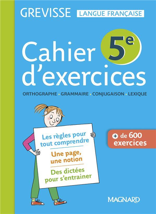 Grevisse langue française ; cahier d'exercices ; 5e