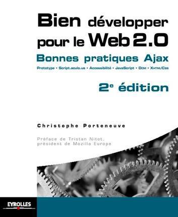 bien développer pour le web 2.0 ; bonnes pratiques Ajax (2e édition)