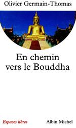 Vente Livre Numérique : En chemin vers le Bouddha  - Olivier Germain-Thomas