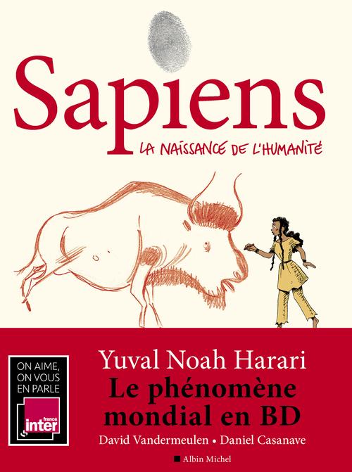 Sapiens t.1 ; la naissance de l'humanité