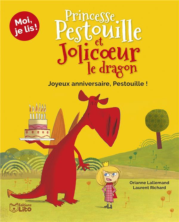 Princesse Pestouille et Jolicoeur le dragon ; joyeux anniversaire, Pestouille !