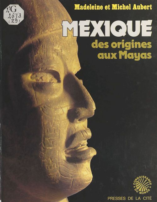 Mexique ; origines aux mayas