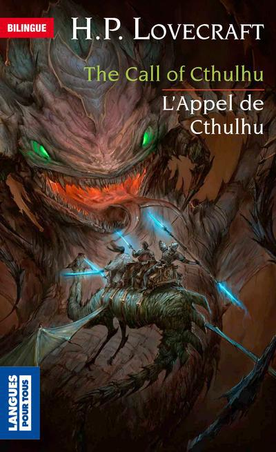 L'appel de cthulhu ; the call of cthulhu