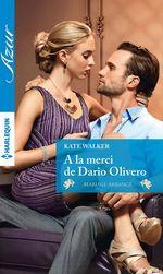A la merci de Dario Olivero  - Kate Walker