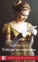 Vente Livre Numérique : La saga des Westcott (Tome 6) - Celui qui me respectera  - Mary Balogh