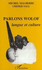 Vente Livre Numérique : Parlons wolof : langue et culture  - Michel Malherbe