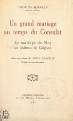 Un grand mariage au temps du Consulat  - Georges Mauguin
