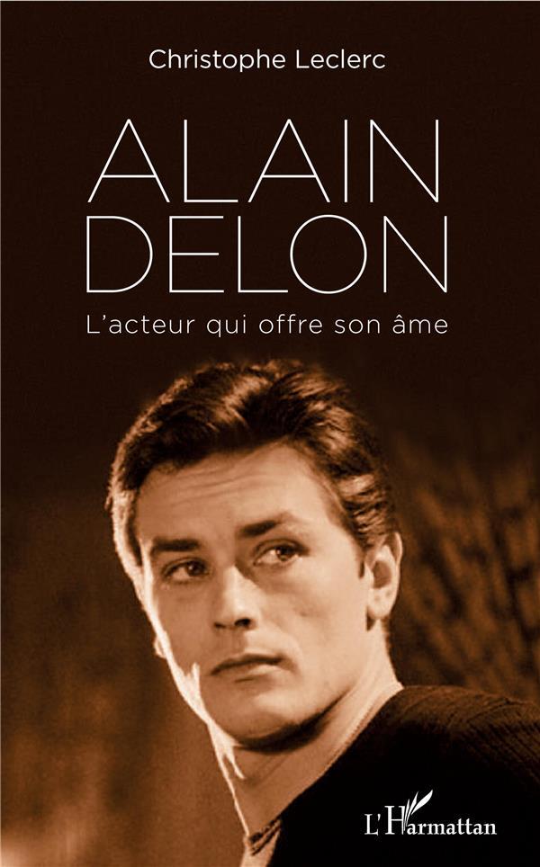 Alain Delon ; l'acteur qui offre son âme