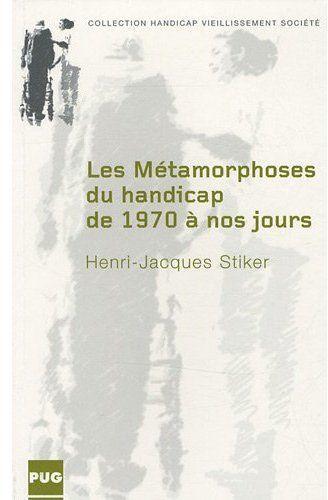 Les Metamorphoses Du Handicap De 1970 A Nos Jours