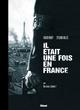 IL ETAIT UNE FOIS EN FRANCE - TOME 04 - TIRAGE DE TETE - AUX ARMES, CITOYENS !