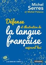 Vente Livre Numérique : Défense et illustration de la langue française, aujourd'hui  - Michel Serres