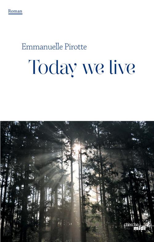 Today we live - extrait