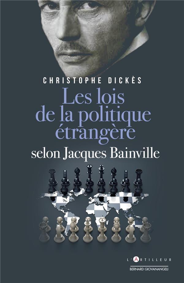 Les lois de la politique étrangère selon Jacques Bainville
