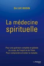 Vente Livre Numérique : La médecine spirituelle  - Luc Bodin