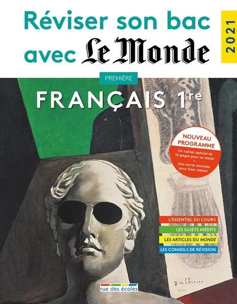 Réviser son bac avec Le Monde ; français ; 1re (édition 2021)