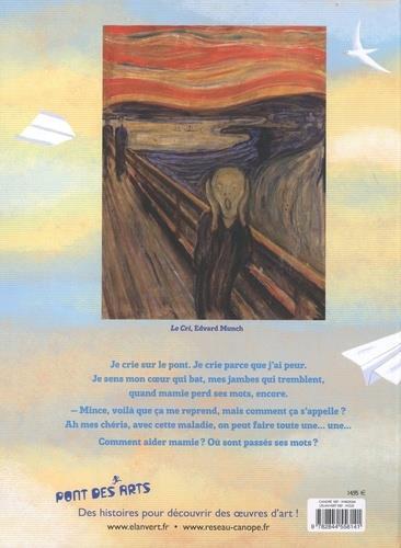 Mamie perd ses mots ; Edvard Munch
