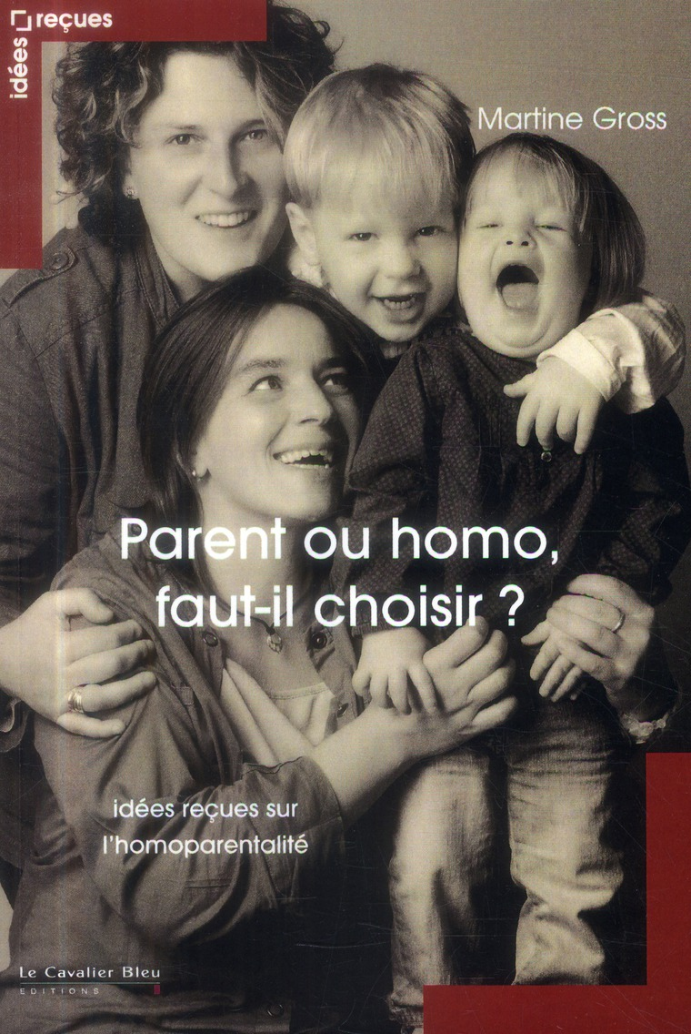 Parent ou homo ; faut-il choisir ?