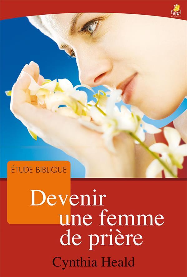 Devenir une femme de prière