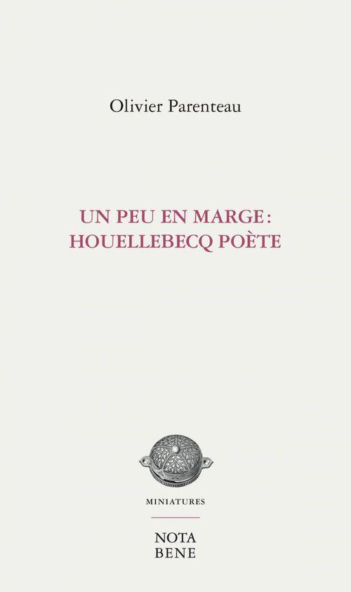 Un peu en marge : Houellebecq poète