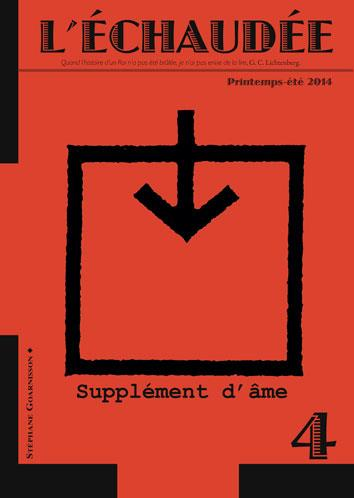 L'echaudee n.4 ; supplements d'ame