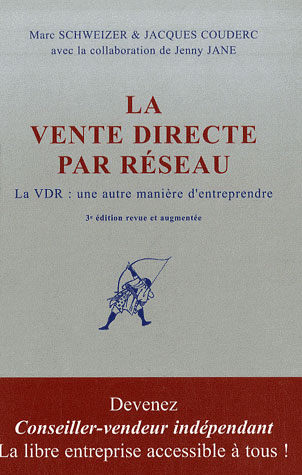 La Vente Directe Par Reseau ; La Vrd : Une Autre Maniere D'Entreprendre
