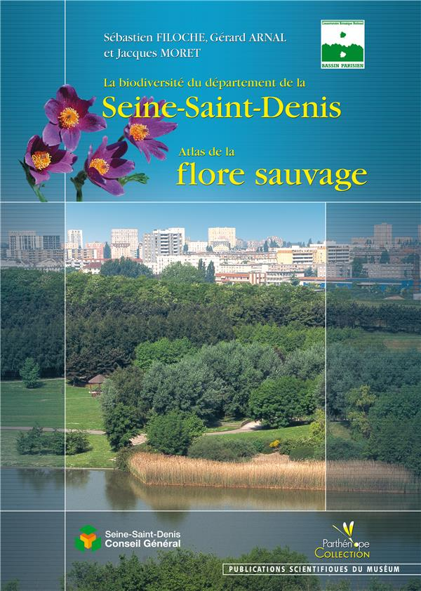 La biodiversité du départ de la Seine-Saint-Denis ; atlas de la flore sauvage