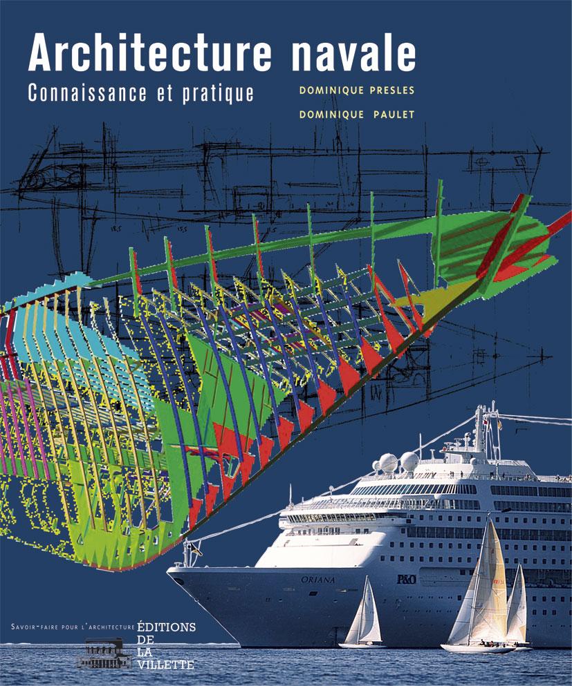 Architecture Navale : Connaissance Et Pratique (Ne) (Edition 2005)