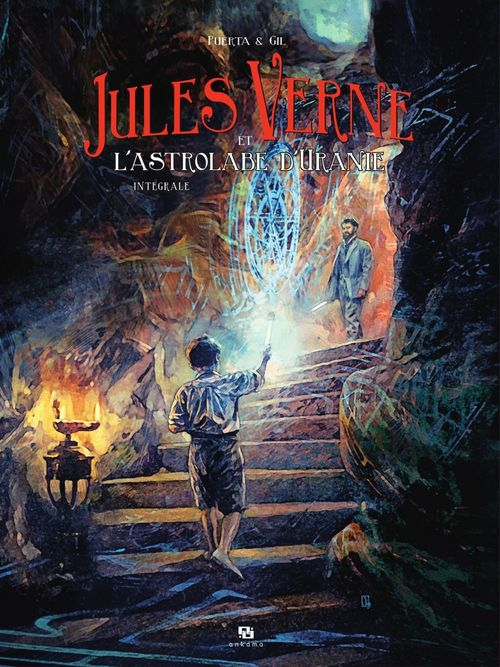 Jules Verne et l'astrolabe d'Uranie - L'intégrale