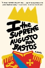 Vente Livre Numérique : I the Supreme  - Augusto Roa Bastos